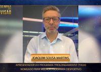 """Joaquim Sousa Martins reage a nomeação de """"Prolongamento"""" nos Troféus Impala de Televisão"""